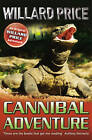 Cannibal Adventure by Willard Price (Paperback, 1993)