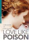 Love Like Poison (DVD, 2011)