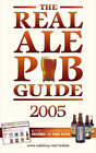 Real Ale Pub Guide: 2005 by Real Ale Research Team (Paperback, 2004)