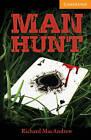 Man Hunt Level 4 Intermediate by Richard MacAndrew (Paperback, 2011)