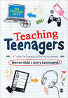 Teaching Teenagers: A Toolbox for Engaging and Motivating Learners by Gerry Czerniawski, Warren Kidd (Paperback, 2011)