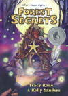 Forest Secrets: A Fairy Houses Mystery by Tracy Kane, Kelly Sanders (Paperback, 2011)
