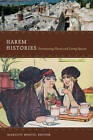 Harem Histories: Envisioning Places and Living Spaces by Duke University Press (Paperback, 2011)