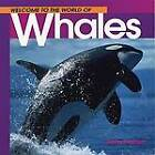 Welcome Whales (Wonderful Worl by Diane Swanson (Paperback)