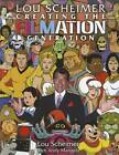Lou Scheimer: Creating the Filmation Generation by Lou Scheimer, Andy Mangels (Paperback, 2012)