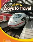 World Windows 1 (Social Studies): Ways to Travel: Content Literacy, Nonfiction Reading, Language & Literacy: Student Book by YBM, National Geographic Learning (Pamphlet, 2011)