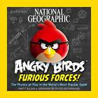 Angry Birds: Furious Forces: The Physics at Play in the World's Most Popular Game by Rhett Allain (Paperback, 2013)