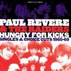 Paul Revere & the Raiders - Hungry for Kicks (Singles & Choice Cuts 1965-69, 2009)