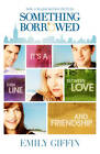 Something Borrowed by Emily Giffin (Paperback, 2011)