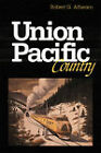Union Pacific Country by Robert G. Athearn (Paperback, 1976)