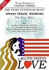 Tony Palmer - All You Need Is Love Vol.6 - Always Chasin' Rainbows - Tin Pan Alley (DVD, 2009)