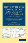 History of the Conquest of England by the Normans: Its Causes, and Its Consequences, in England, Scotland, Ireland, and on the Continent by Augustin Thierry (Paperback, 2011)