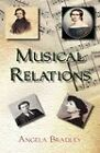 Musical Relations by Angela Bradley (Paperback, 2011)