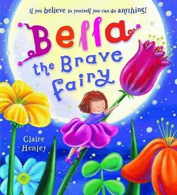 Henley, Claire, Bella the Brave Fairy LIKE NEW CONDITION