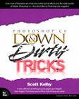 Adobe Photoshop CS Down and Dirty Tricks by Scott Kelby (Paperback, 2003)