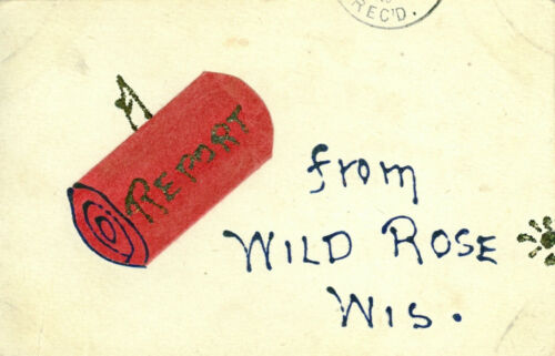 Wild Rose,WI. Report from Wild Rose 1908