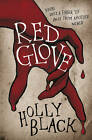 Red Glove by Holly Black (Paperback, 2011)