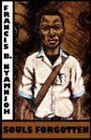 Souls Forgotten by Francis B. Nyamnjoh (Paperback, 2008)