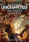 Uncharted - The Fourth Labyrinth by Christopher Golden (Paperback, 2011)