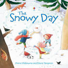 The Snowy Day by Anna Milbourne (Paperback, 2011)