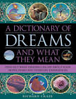 A Dictionary of Dreams and What They Mean: Find Out What Dreams Can Say About Your Hopes, Fears and Everyday Experiences by Richard Craze (Hardback, 2013)