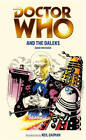 Doctor Who and the Daleks by David Whitaker (Paperback, 2011)