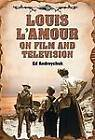 Louis L'Amour on Film and Television by Ed Andreychuk (Paperback, 2010)