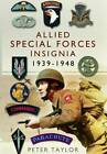 Allied Special Forces Insignia by Peter Taylor (Paperback, 2012)