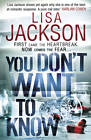You Don't Want to Know by Lisa Jackson (Hardback, 2012)
