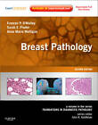 Breast Pathology: A Volume in the Series: Foundations in Diagnostic Pathology by Anne Marie Mulligan, Sarah E. Pinder, Frances P. O'Malley (Hardback, 2011)