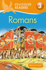 Kingfisher Readers: Romans (Level 3: Reading Alone with Some Help) by Philip Steele (Paperback, 2012)