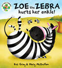 Zoe the Zebra by Kes Gray (Hardback, 2011)
