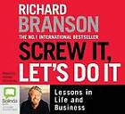 Screw it, Let's Do it by Sir Richard Branson (CD-Extra, 2010)