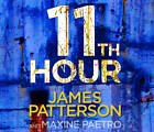 11th Hour: (Women's Murder Club 11) by James Patterson (CD-Audio, 2012)
