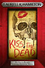 Kiss the Dead by Laurell K. Hamilton (Paperback, 2012)