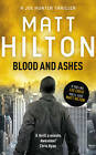 Blood and Ashes by Matt Hilton (Paperback, 2011)
