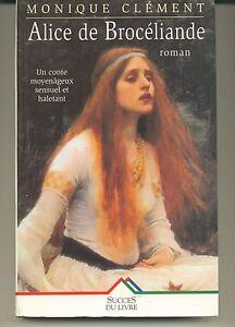 monique-Clement-Alice-de-Broceliande-roman