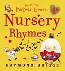 Puffin Mother Goose Nursery Rhymes by Raymond Briggs (Board book, 2011)