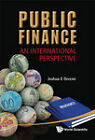 Public Finance: An International Perspective by Joshua E. Greene (Hardback, 2011)