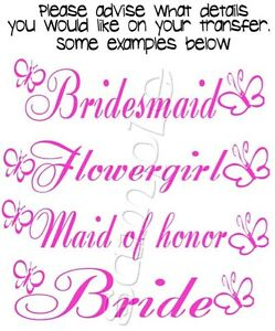 1-X-IRON-ON-TRANSFER-PERSONALISED-BRIDE-BRIDESMAID-FLOWERGIRL-HENS-18x4-5cm