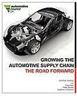 Growing the Automotive Supply Chain: the Road Forward by Philip Davies, Matthias Holweg, Yung Tran (Paperback, 2011)