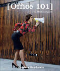 Office 101: An Illustrated Guide by PQ Blackwell Ltd., Geoffrey Day-Lewis (Paperback, 2008)