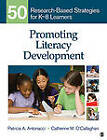 Promoting Literacy Development: 50 Research-Based Strategies for K-8 Learners by Catherine M. O'Callaghan, Patricia A. Antonacci (Paperback, 2011)