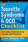 The Tourette Syndrome & OCD Checklist: A Practical Reference for Parents and Teachers by Susan Conners (Paperback, 2011)
