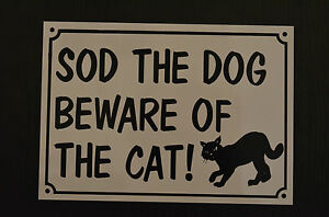 beware-of-cat-funny-house-sign-plastic-A5-HOLED-DRILLED-xmas-birthday-present