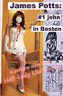 James Potts: #1 John in Boston by Lisa Half-Lady (Paperback / softback, 2011)