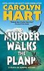 Murder Walks the Plank: A Death on Demand Mystery by Carolyn Hart (Paperback, 2005)