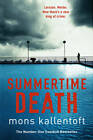 Summertime Death: Malin Fors 2 by Mons Kallentoft (Paperback, 2012)