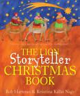 The Lion Storyteller Christmas Book by Bob Hartman (Paperback, 2012)