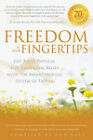 Freedom at Your Fingertips: Get Rapid Physical and Emotional Relief with the Breakthrough System of Tapping by Ron Ball, Joseph Mercola (Paperback, 2011)
